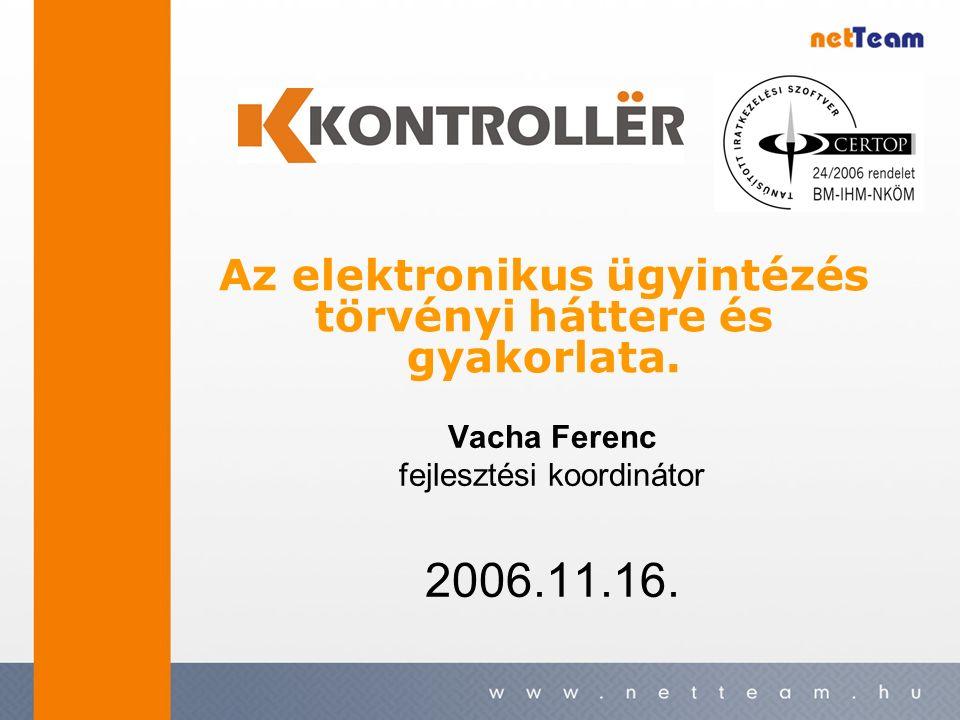 Vacha Ferenc fejlesztési koordinátor 2006.11.16.