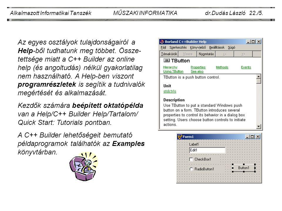 Alkalmazott Informatikai Tanszék MŰSZAKI INFORMATIKA dr.Dudás László 22./6.