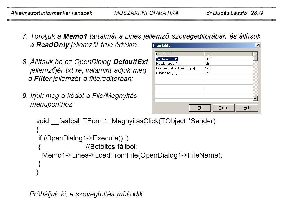 Alkalmazott Informatikai Tanszék MŰSZAKI INFORMATIKA dr.Dudás László 28./9.