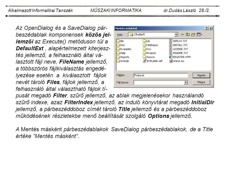 Alkalmazott Informatikai Tanszék MŰSZAKI INFORMATIKA dr.Dudás László 28./2.