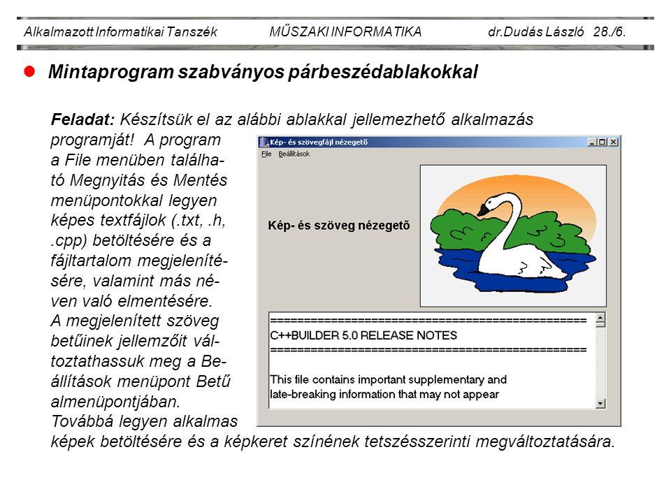 Alkalmazott Informatikai Tanszék MŰSZAKI INFORMATIKA dr.Dudás László 28./6.