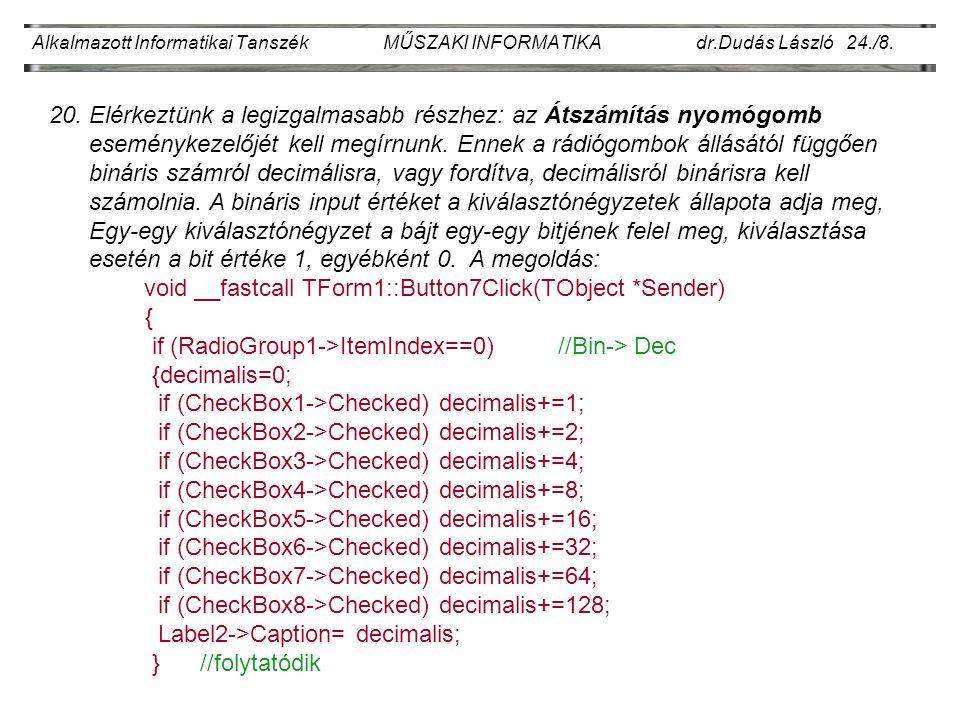 Alkalmazott Informatikai Tanszék MŰSZAKI INFORMATIKA dr.Dudás László 24./8.