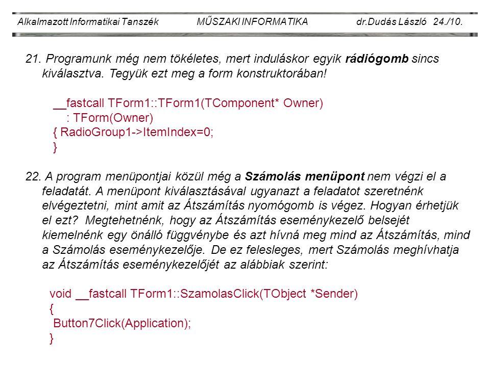 Alkalmazott Informatikai Tanszék MŰSZAKI INFORMATIKA dr.Dudás László 24./10.