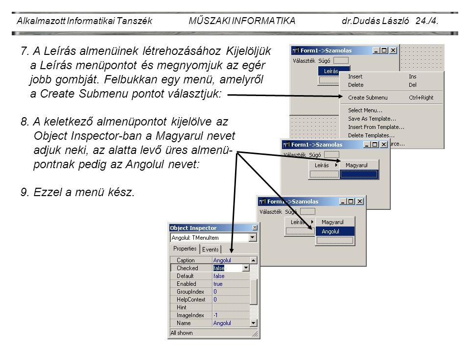 Alkalmazott Informatikai Tanszék MŰSZAKI INFORMATIKA dr.Dudás László 24./4.