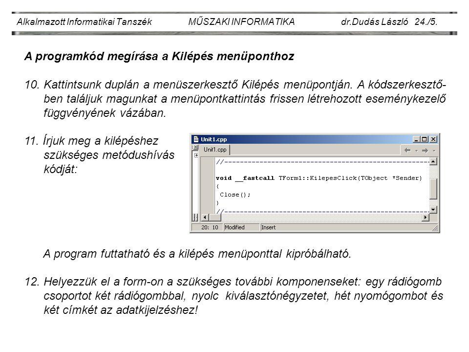 Alkalmazott Informatikai Tanszék MŰSZAKI INFORMATIKA dr.Dudás László 24./5.