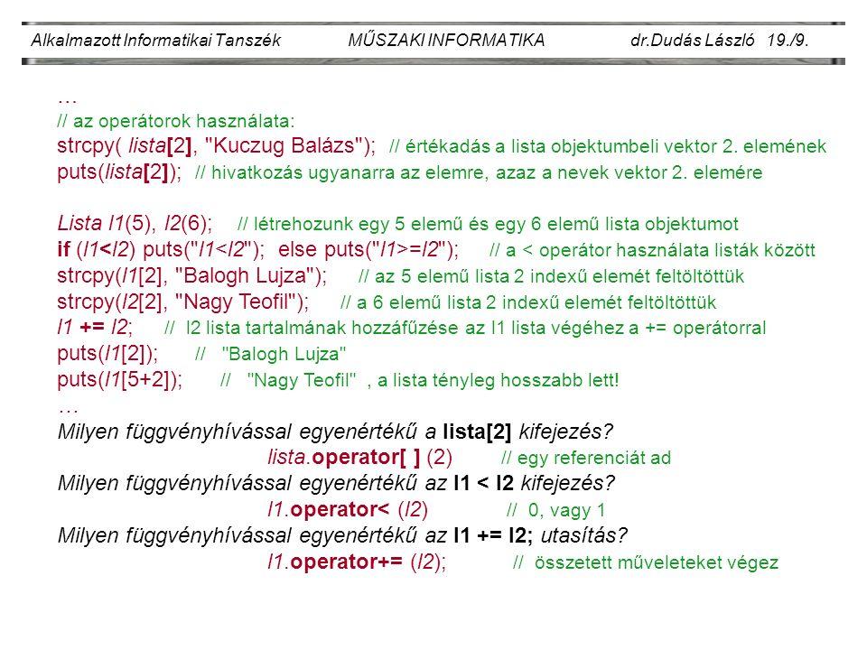Alkalmazott Informatikai Tanszék MŰSZAKI INFORMATIKA dr.Dudás László 19./9.