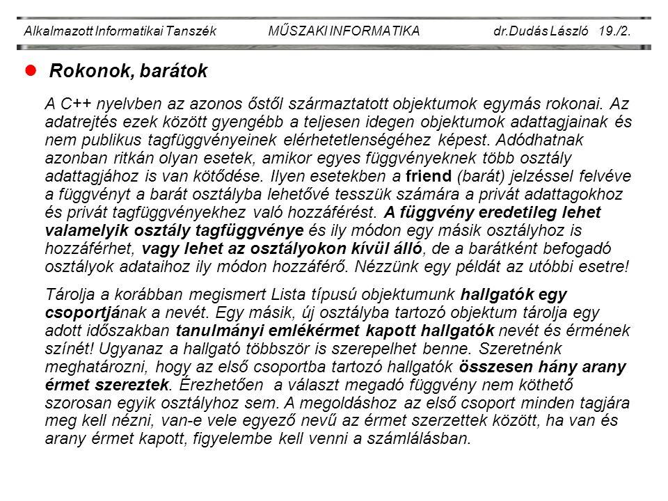Alkalmazott Informatikai Tanszék MŰSZAKI INFORMATIKA dr.Dudás László 19./2.
