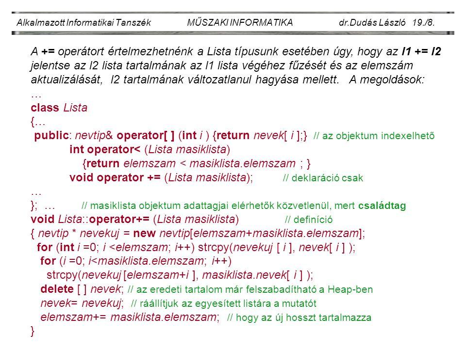 Alkalmazott Informatikai Tanszék MŰSZAKI INFORMATIKA dr.Dudás László 19./8.