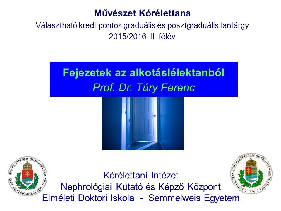 Kórélettani Intézet Nephrológiai Kutató és Képző Központ Elméleti Doktori Iskola - Semmelweis Egyetem Művészet Kórélettana Választható kreditpontos gr