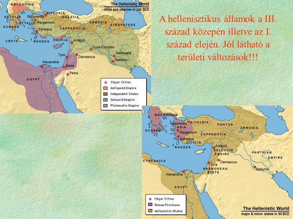 A hellenisztikus államok a III. század közepén illetve az I.