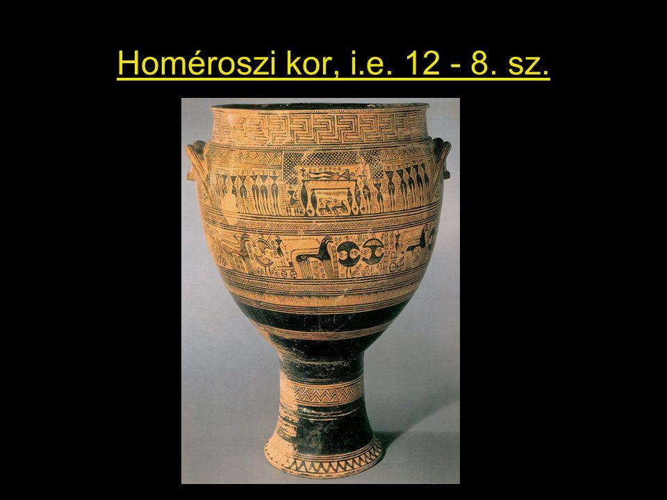 Homéroszi kor, i.e. 12 - 8. sz.