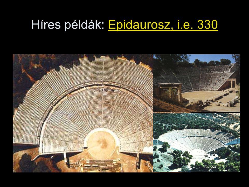 Híres példák: Epidaurosz, i.e. 330