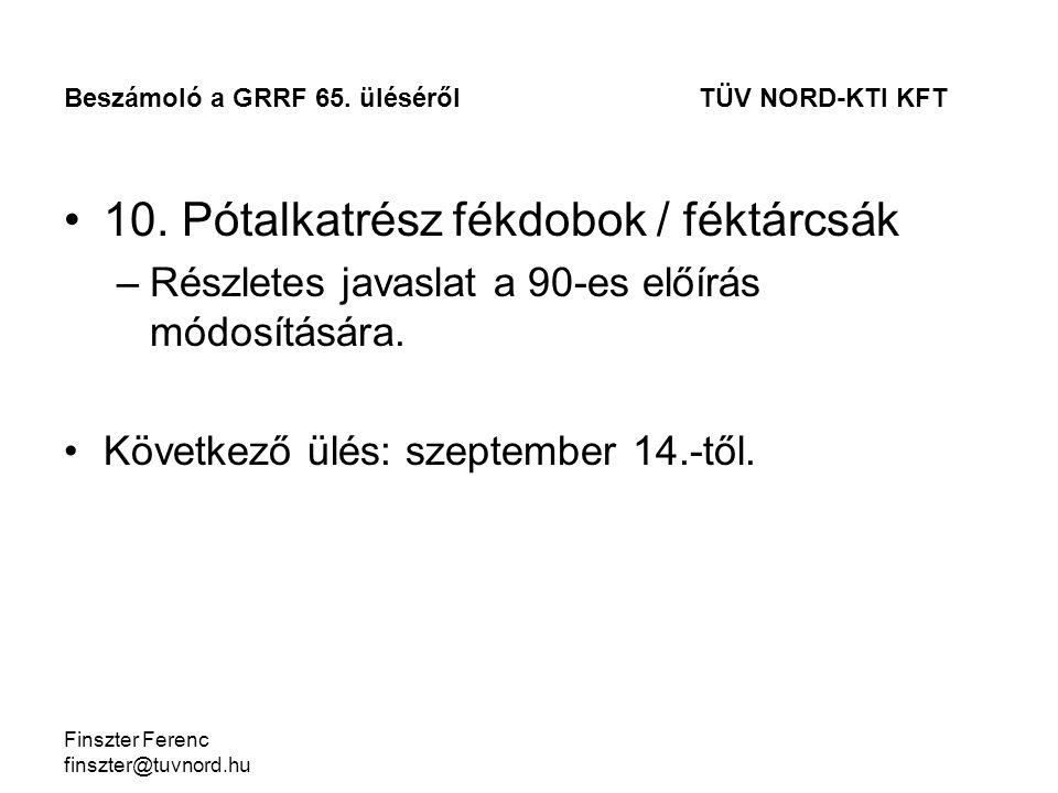 Finszter Ferenc finszter@tuvnord.hu 10.