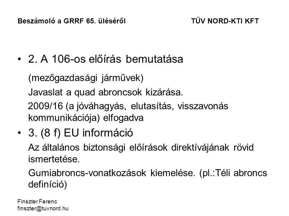 Finszter Ferenc finszter@tuvnord.hu 2.