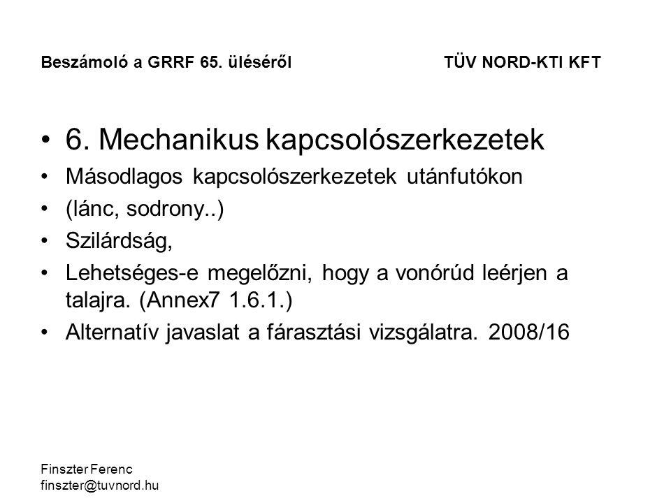 Finszter Ferenc finszter@tuvnord.hu 6.