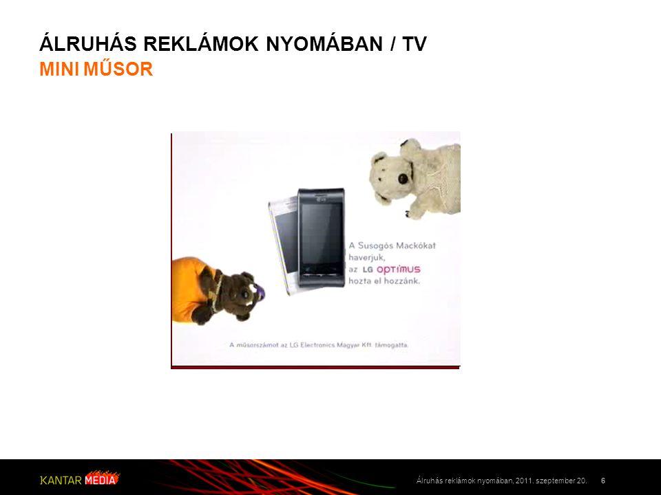 ÁLRUHÁS REKLÁMOK NYOMÁBAN / TV MINI MŰSOR 7Álruhás reklámok nyomában, 2011.