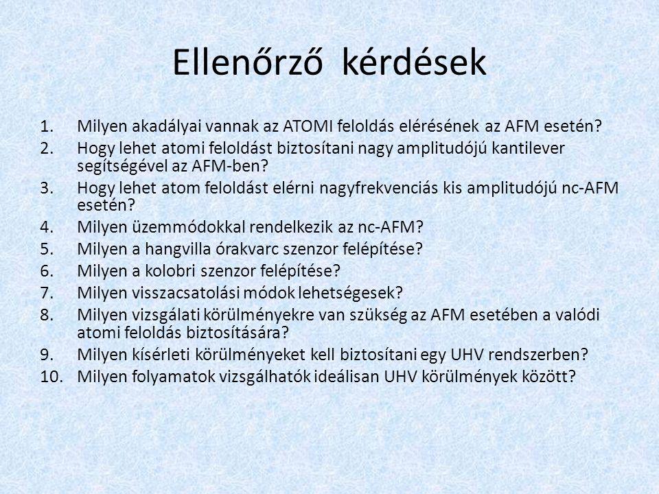 1.Milyen akadályai vannak az ATOMI feloldás elérésének az AFM esetén.
