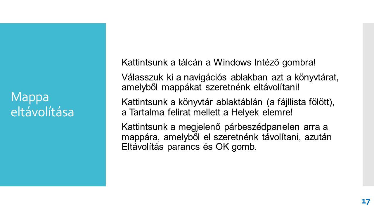 Mappa eltávolítása Kattintsunk a tálcán a Windows Intéző gombra.