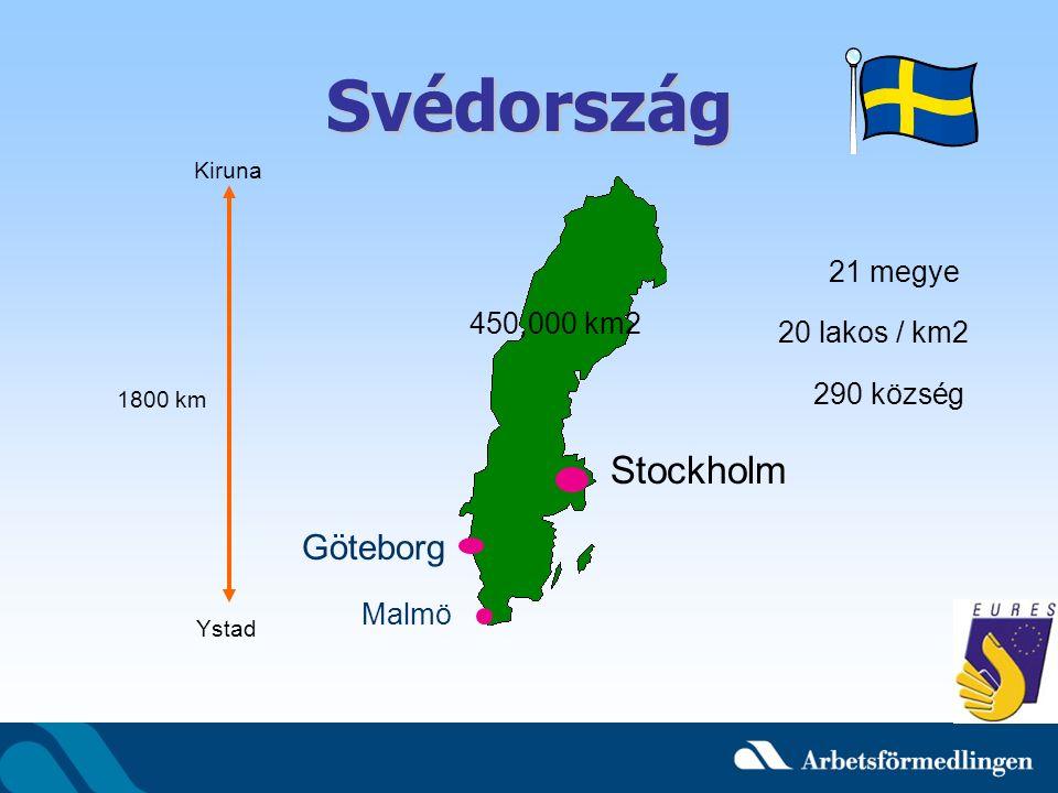 Svédország Kiruna Ystad 1800 km 21 megye 20 lakos / km2 290 község 450,000 km2 Malmö Göteborg Stockholm