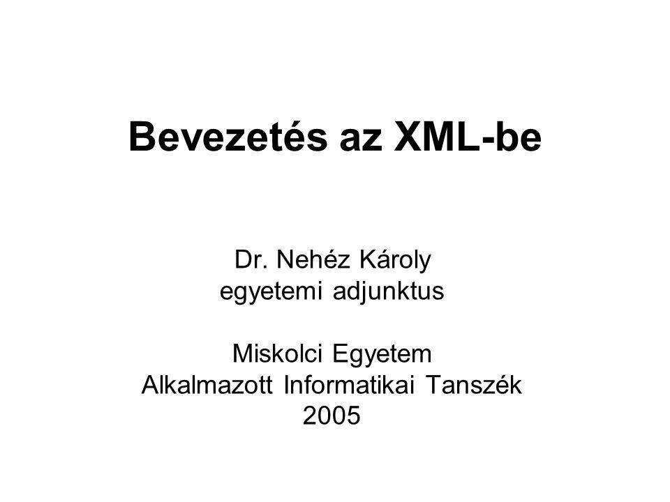 Bevezetés az XML-be Dr.