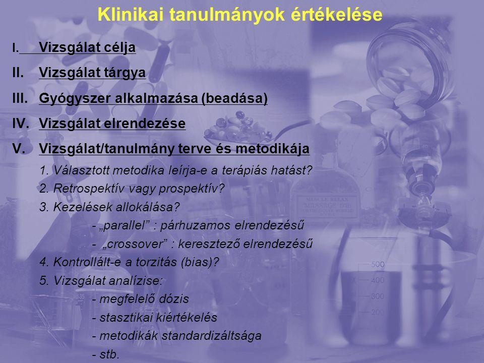 Klinikai tanulmányok értékelése I.