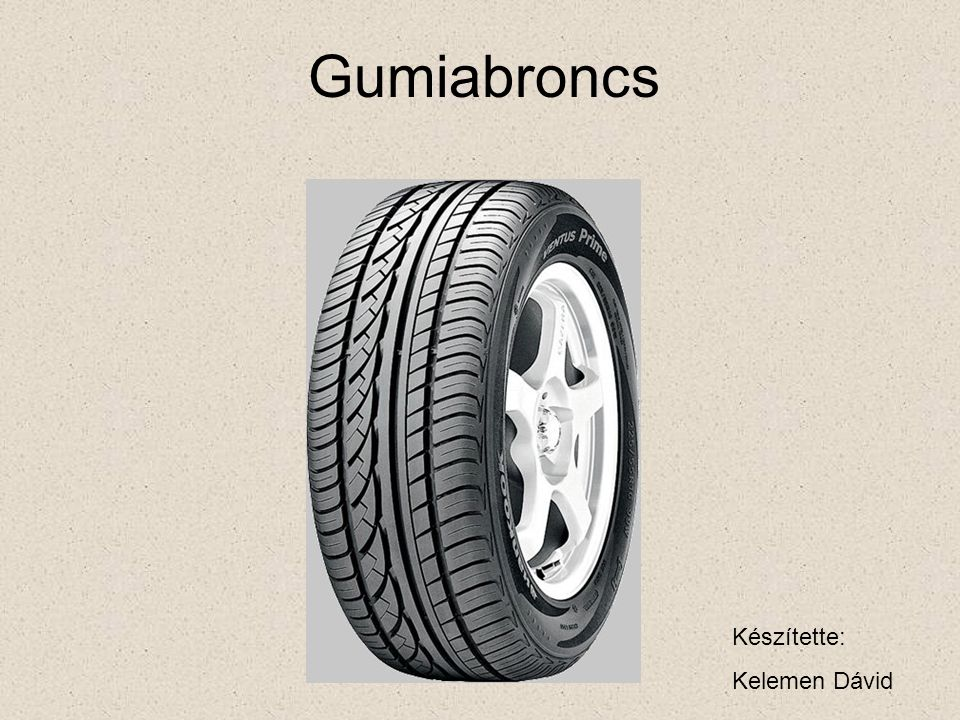 A gumiabroncs biztosítja az erőátvitelt a jármű és az út között.