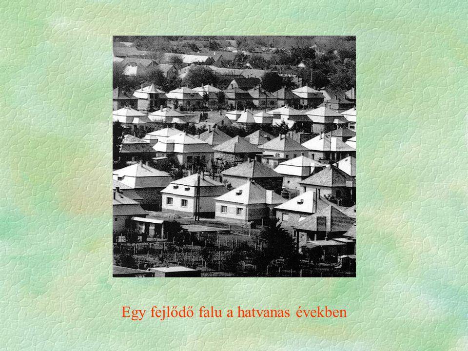 Egy fejlődő falu a hatvanas években