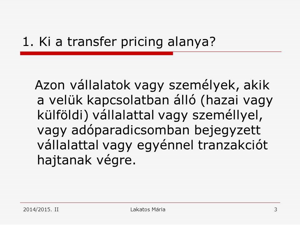 2014/2015.II34 Hogyan kerül megfogalmazásra az adótörvényben a transzferár.