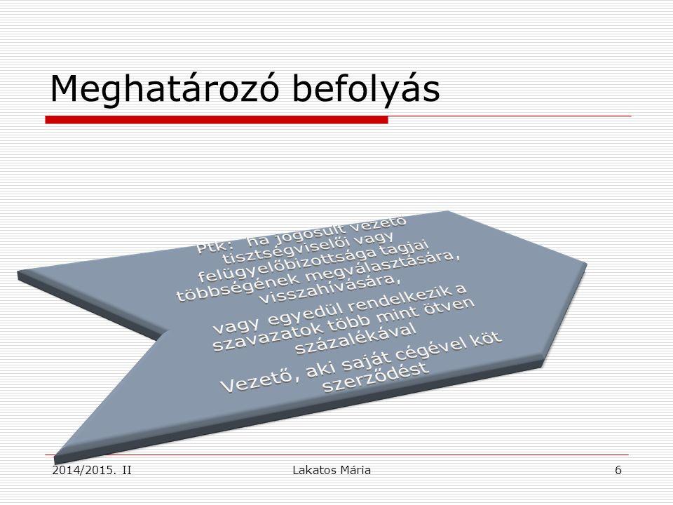 Lakatos Mária Meghatározó befolyás 62014/2015. II