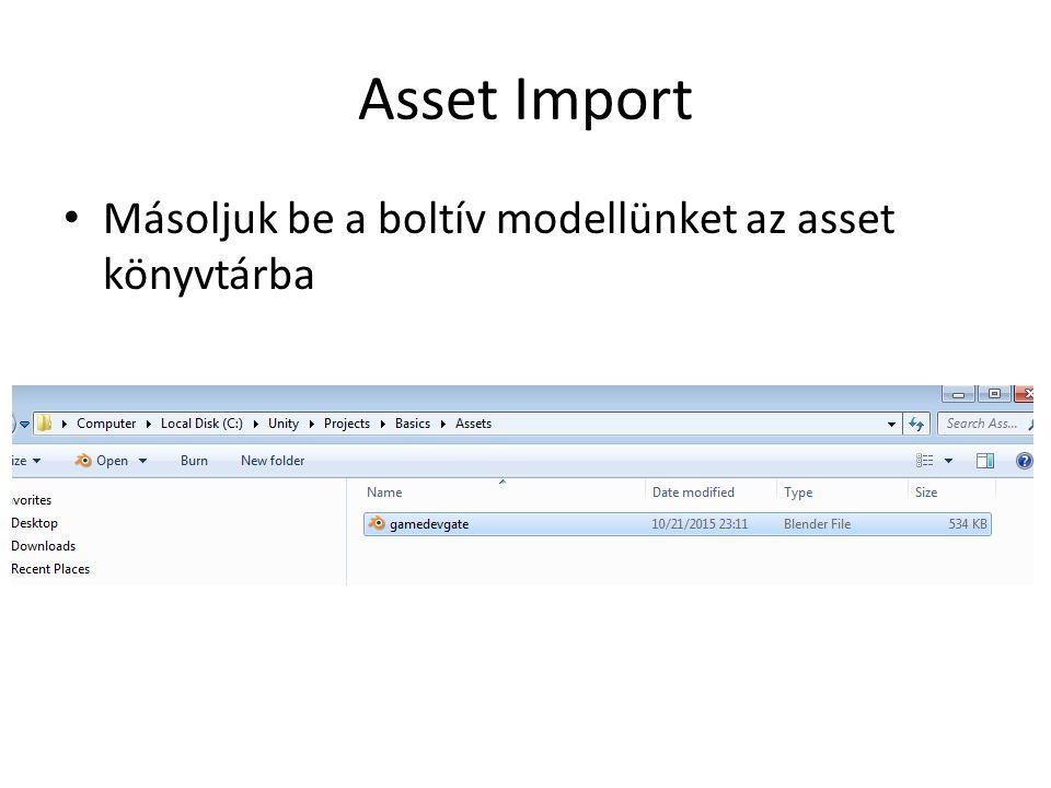 Asset import Megjelent az Asset-ek között: