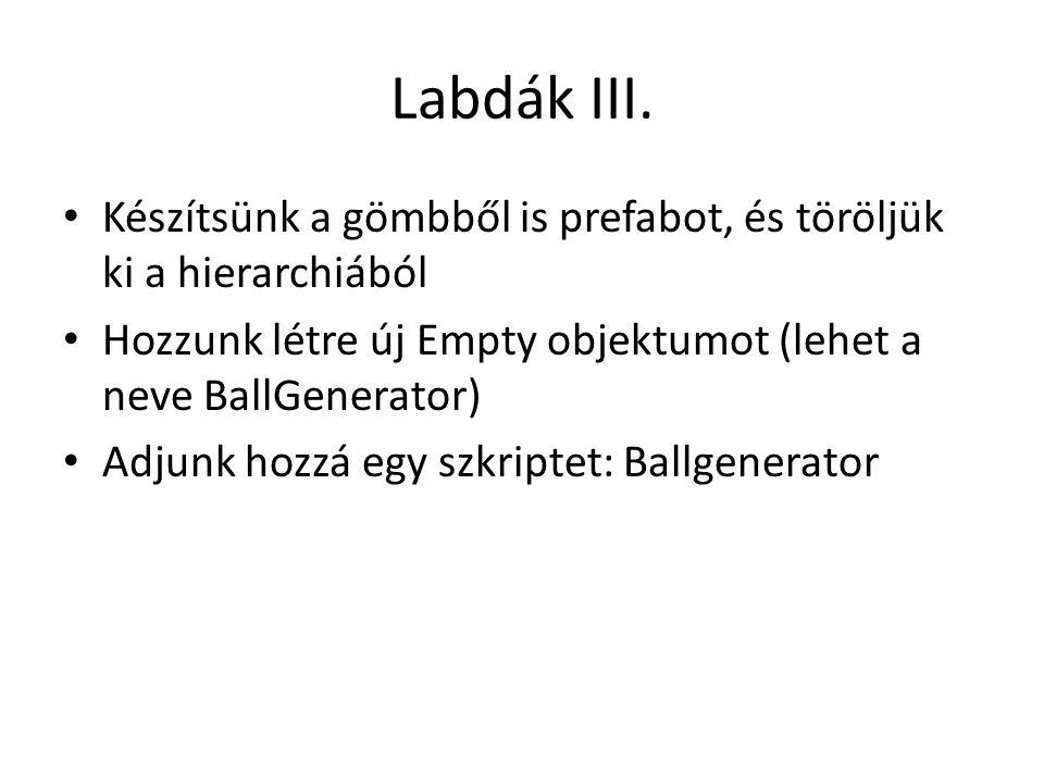 Labdák III.