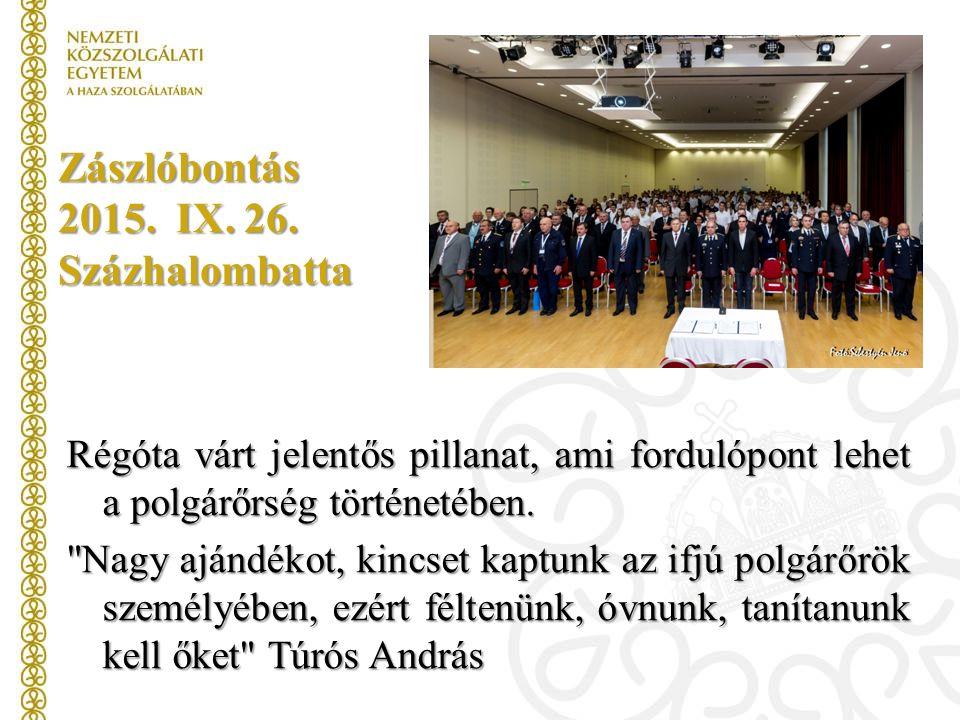 Zászlóbontás 2015. IX. 26.
