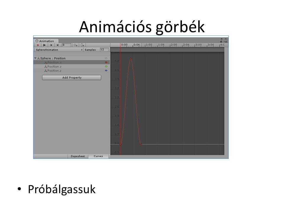 Animációs események Adjunk hozzá a gömbhöz egy új szkriptet: public class SphereAnimEvent : MonoBehaviour { void onSphereAnimEvent() { float scale = 1.1f; transform.localScale = transform.localScale * scale; } Az Animation ablakban hozzunk létre a középső kulcshoz egy eseményt, állítsuk be eseménykezelőnek a most megírt onSphereAnimEvent() függvényt