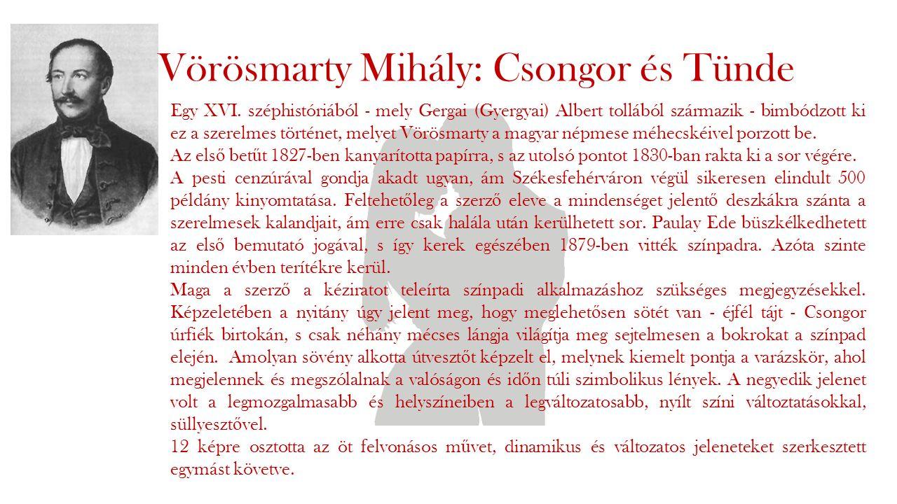 Vörösmarty Mihály: Csongor és Tünde Egy XVI.