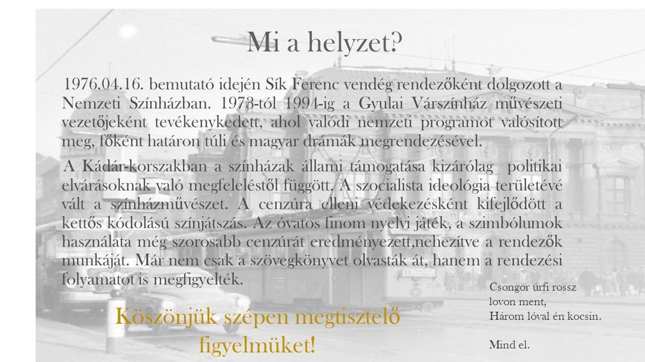Eck Imre – a pécsi barát 1930-ban csodálkozott rá a világra, s a világ ő rá. Mestere Nádasdi Ferenc volt, ki az Operaház felé terelgette. 1960-ig álla