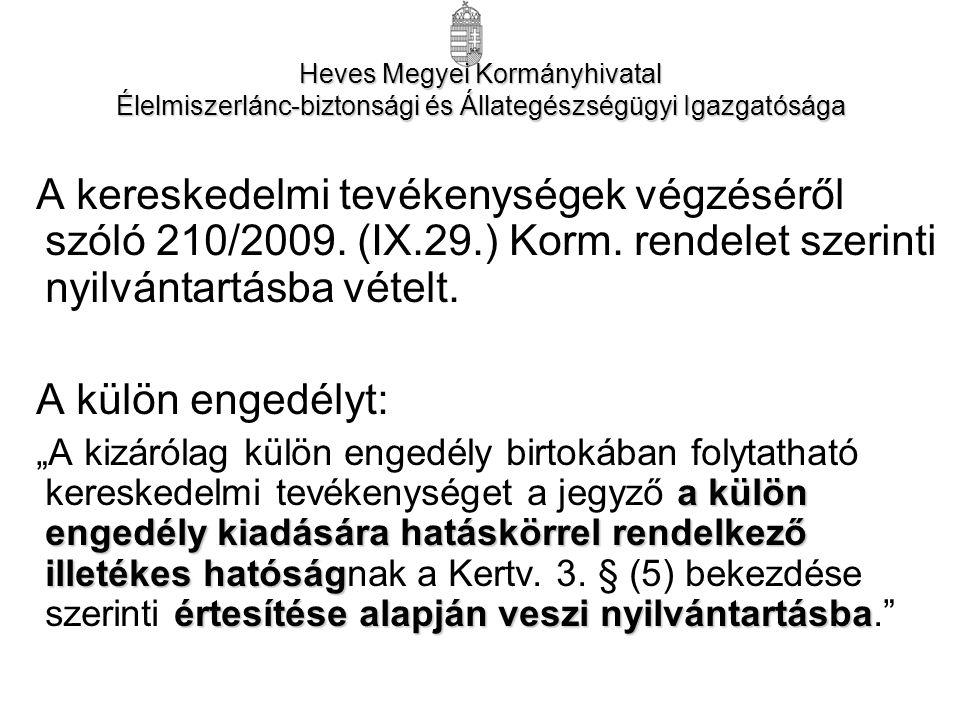 A kereskedelmi tevékenységek végzéséről szóló 210/2009.
