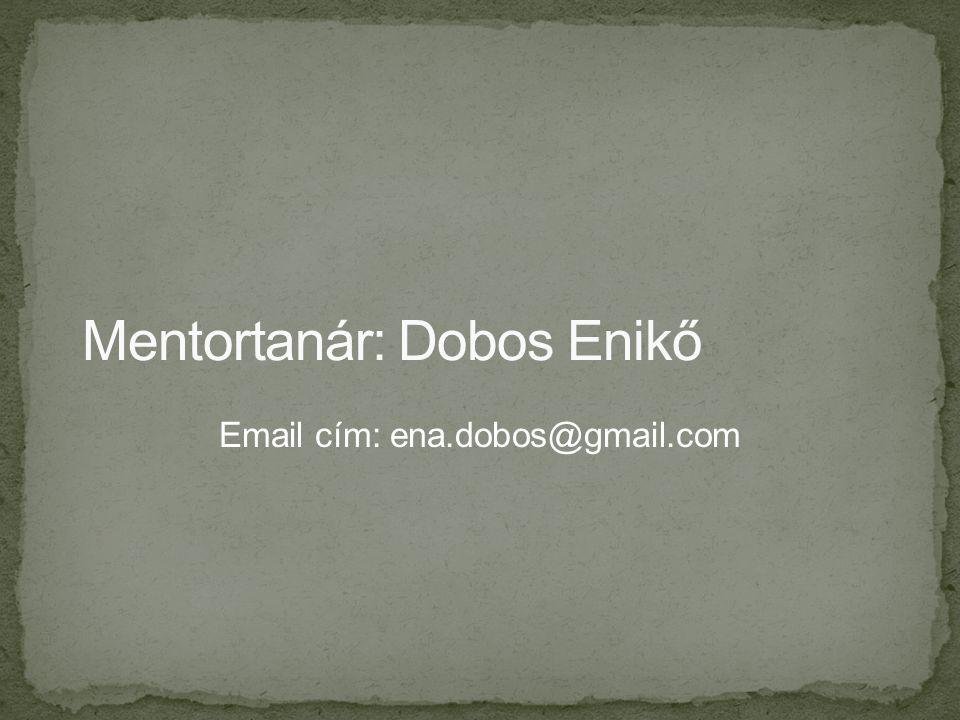 Email cím: ena.dobos@gmail.com