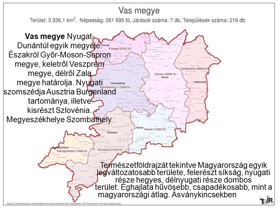 Vas megye Nyugat- Dunántúl egyik megyéje.