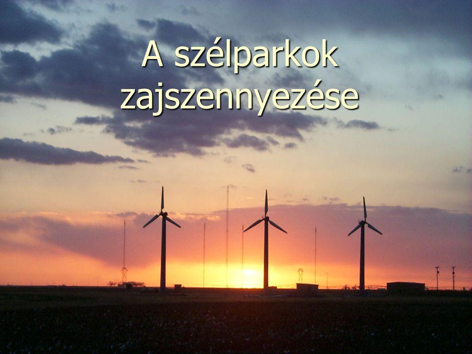 A szélparkok zajszennyezése