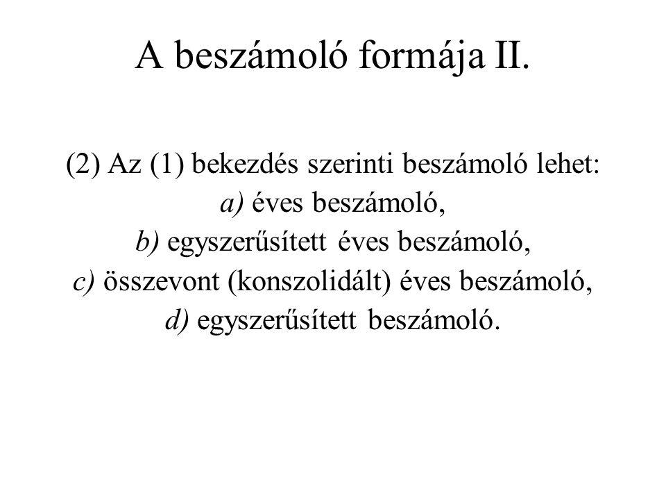 A beszámoló formája II.