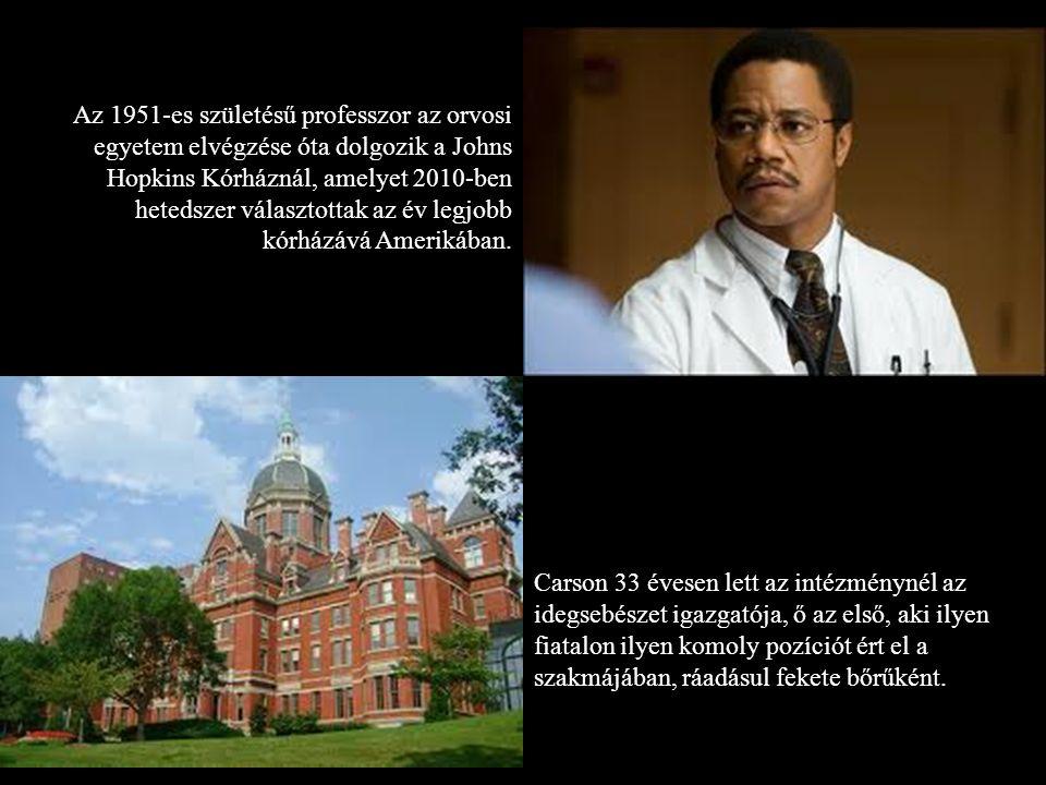 Az 1951-es születésű professzor az orvosi egyetem elvégzése óta dolgozik a Johns Hopkins Kórháznál, amelyet 2010-ben hetedszer választottak az év legjobb kórházává Amerikában.