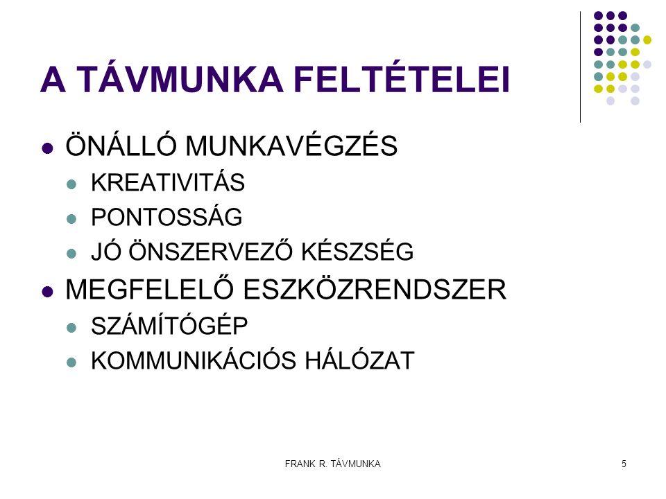 """FRANK R.TÁVMUNKA6 MIT """"TÁVDOLGOZHATUNK ."""