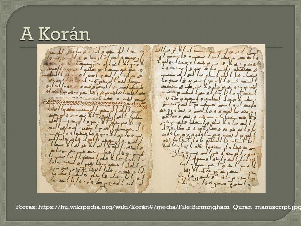 Forrás: https://hu.wikipedia.org/wiki/Korán#/media/File:Birmingham_Quran_manuscript.jpg