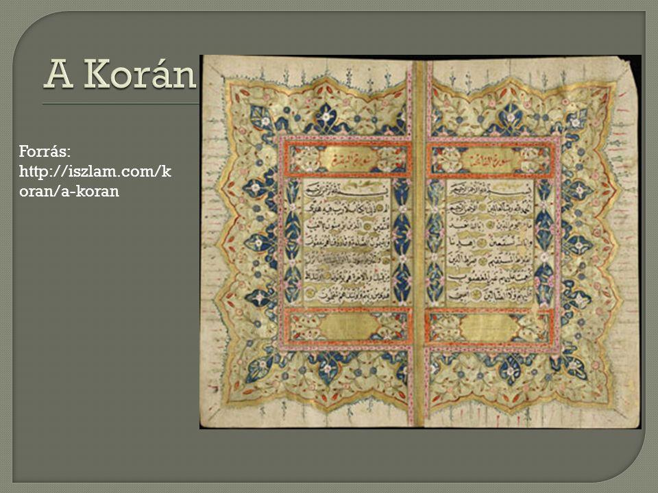 Forrás: http://iszlam.com/k oran/a-koran