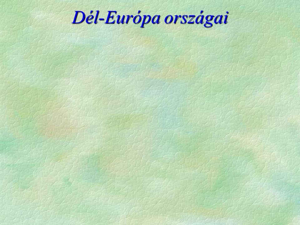 Dél-Európa országai