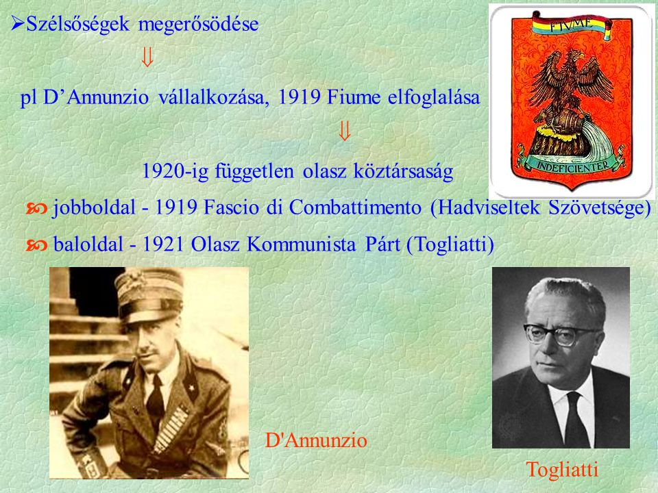 1920 Gabriele D'Annunzio employs piracy on trade routes on the Adriatic Sea to support the city of Fiume (present-day Rijeka in Croatia), which he has captured.