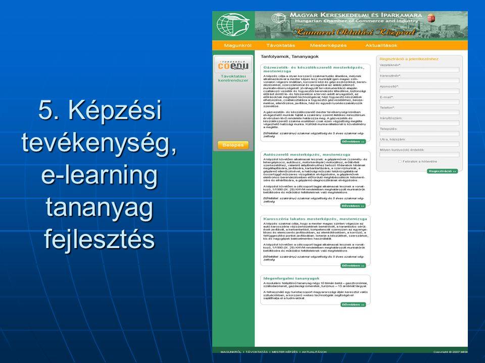 5. Képzési tevékenység, e-learning tananyag fejlesztés