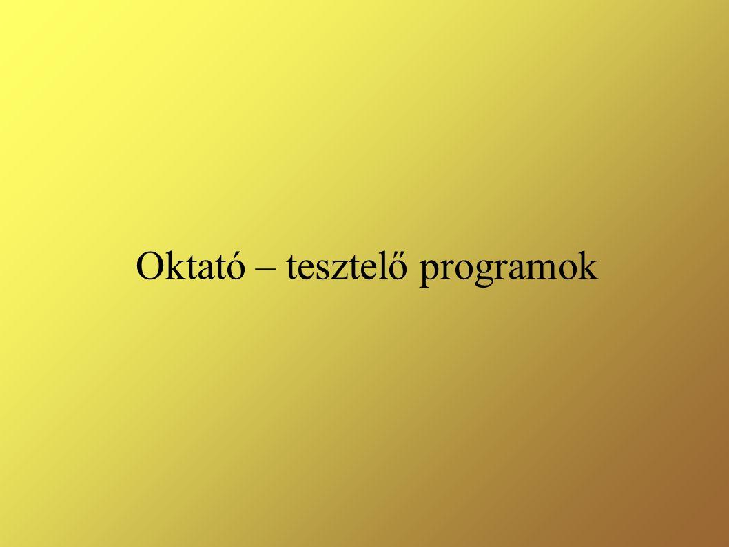 Oktató – tesztelő programok