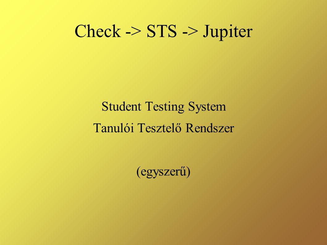 Check -> STS -> Jupiter Student Testing System Tanulói Tesztelő Rendszer (egyszerű)