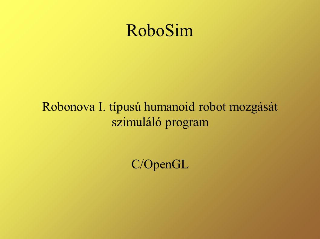 RoboSim Robonova I. típusú humanoid robot mozgását szimuláló program C/OpenGL
